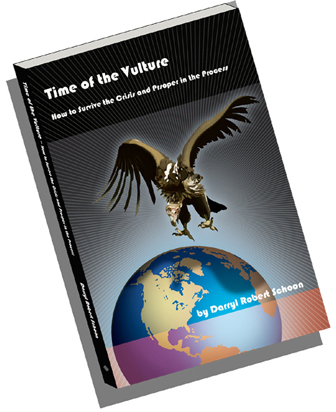 Time of the Vulture, How to Survive the Crisis and Prosper in the Process available to order
